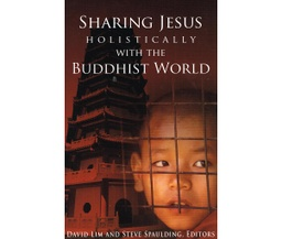 [SN02] Sharing Jesus Holistically with the Buddhist World